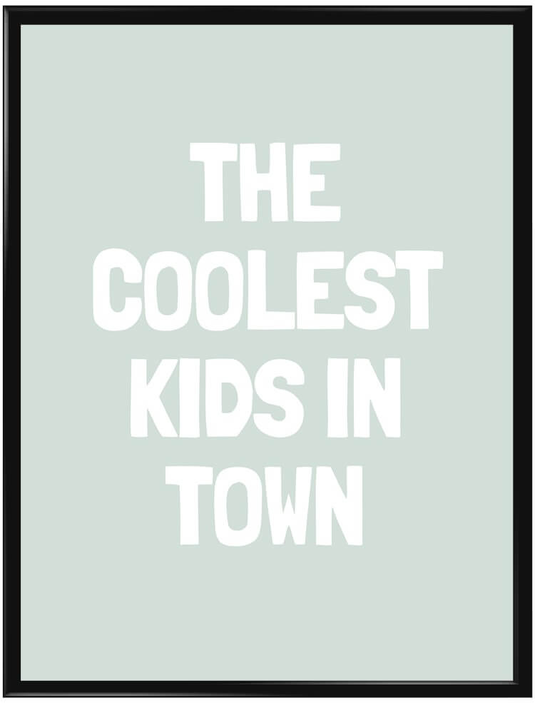 Grön The Coolest Kids in Town poster