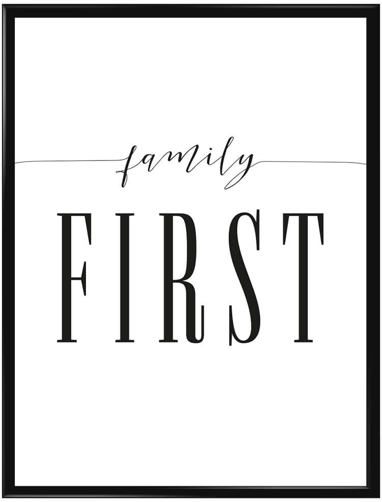 Poster med texten Family First