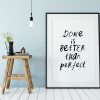 Done Is Better poster